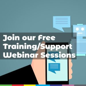 Join our Free Training/Support Webinar Sessions