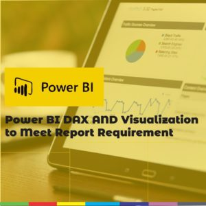 Power BI DAX AND Visualization
