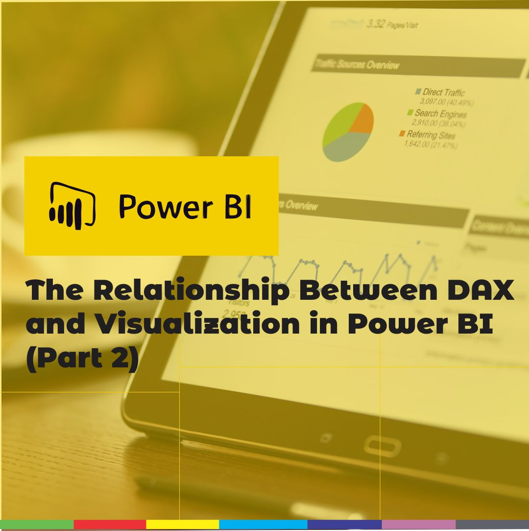 The Relationship Between DAX and Visualization