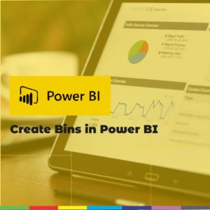 Create Bins in Power BI